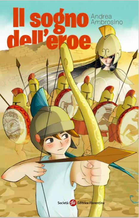 Il Sogno dell'Eroe di A. Ambrosino ha scalato la top10 degli e-book Amazon più venduti: un racconto di formazione per ragazzi ambientato nell'antica Grecia