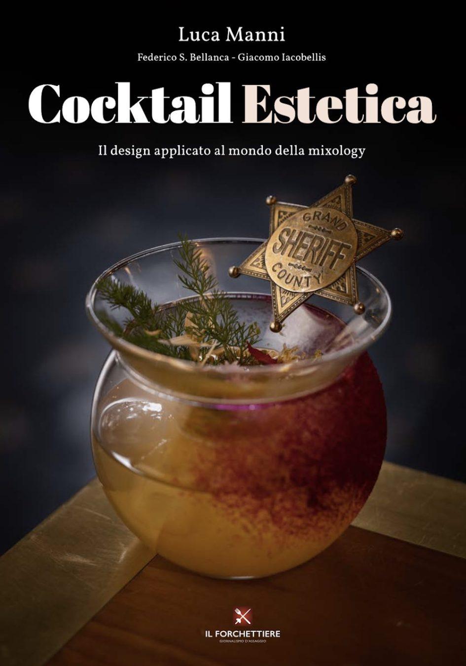 Cocktail Estetica il nuovo libro di Luca Manni edito da Il Forchettiere
